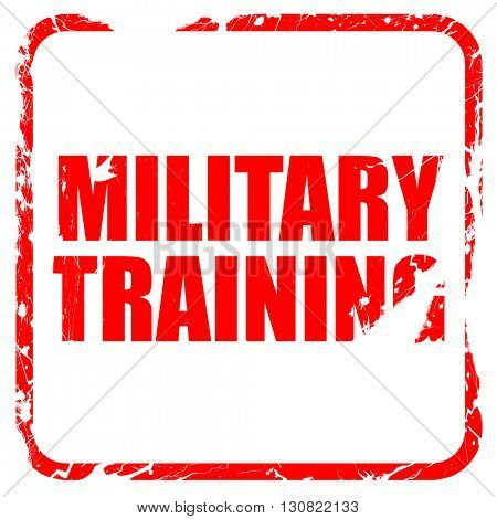 military training, red rubber stamp with grunge edges