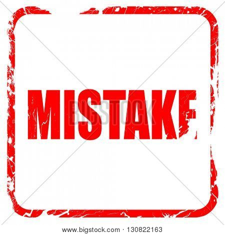 mistake, red rubber stamp with grunge edges