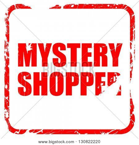 mystery shopper, red rubber stamp with grunge edges
