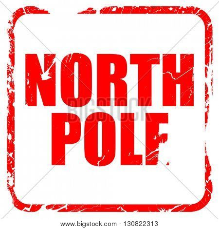 north pole, red rubber stamp with grunge edges