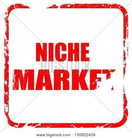niche market, red rubber stamp with grunge edges