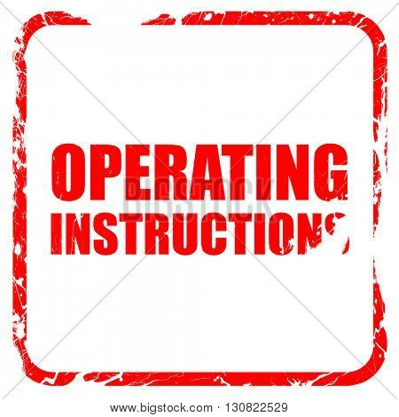 operating instructions, red rubber stamp with grunge edges
