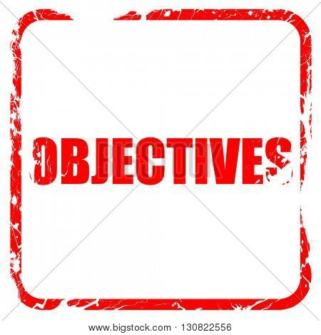 objectives, red rubber stamp with grunge edges