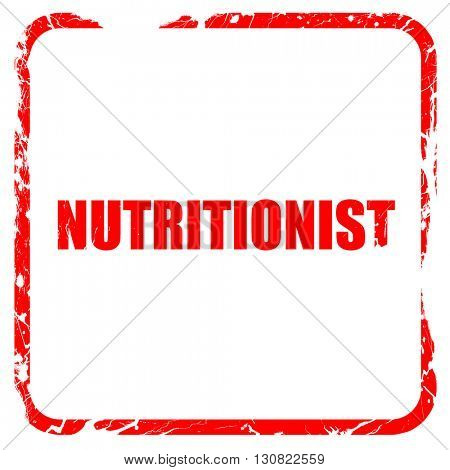 nutritionist, red rubber stamp with grunge edges