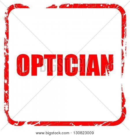 optician, red rubber stamp with grunge edges