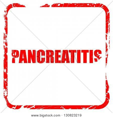 pancreatitis, red rubber stamp with grunge edges