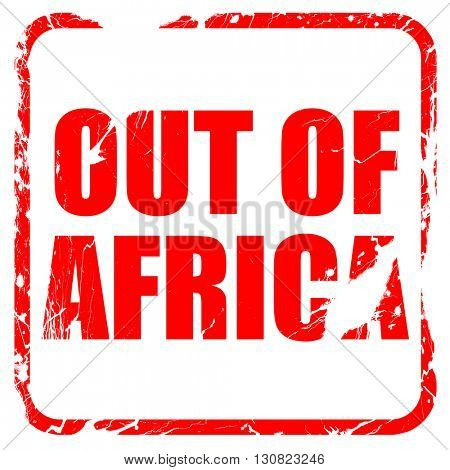 out of africa, red rubber stamp with grunge edges