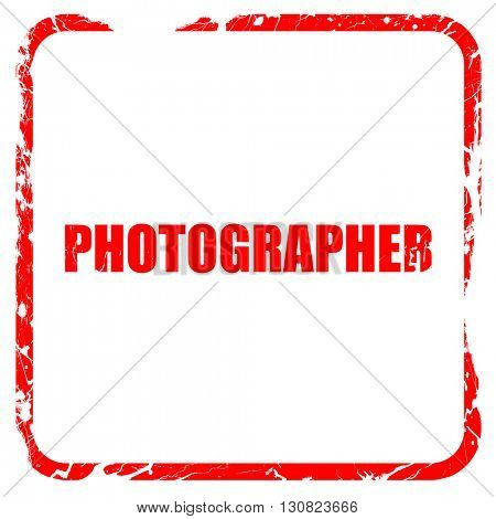 photographer, red rubber stamp with grunge edges