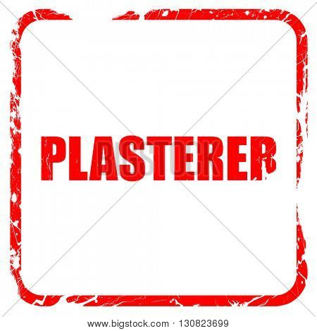 plasterer, red rubber stamp with grunge edges