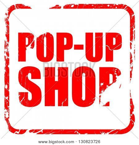 pop-up shop, red rubber stamp with grunge edges