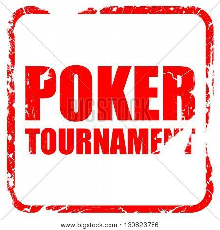 poker tournament, red rubber stamp with grunge edges