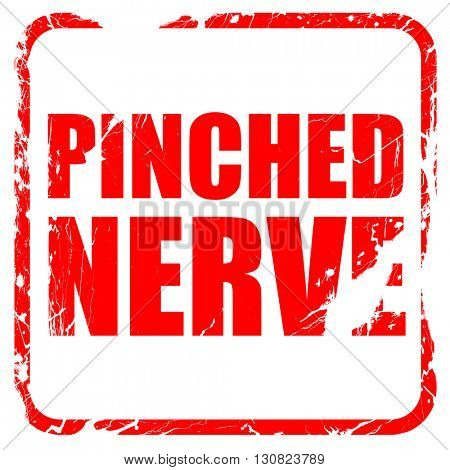 pinched nerve, red rubber stamp with grunge edges