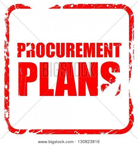 procurement plans, red rubber stamp with grunge edges