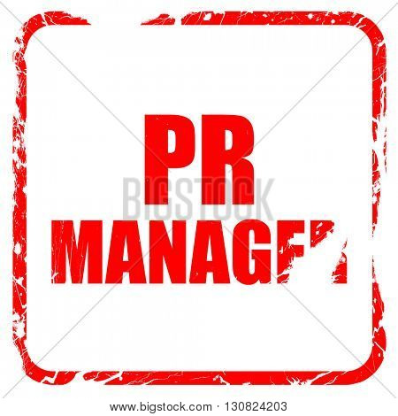 pr manager, red rubber stamp with grunge edges
