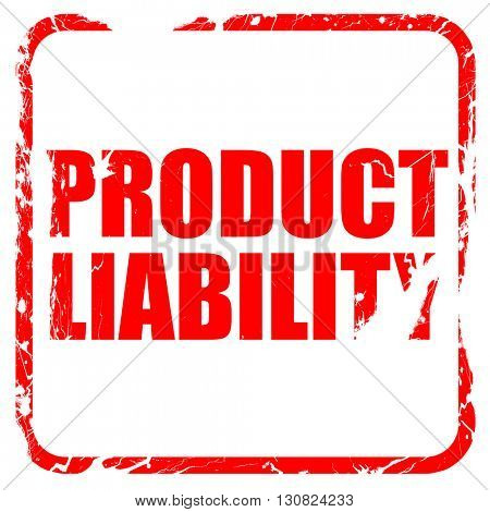 product liability, red rubber stamp with grunge edges