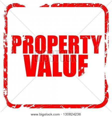 property value, red rubber stamp with grunge edges