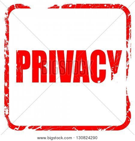 privacy, red rubber stamp with grunge edges