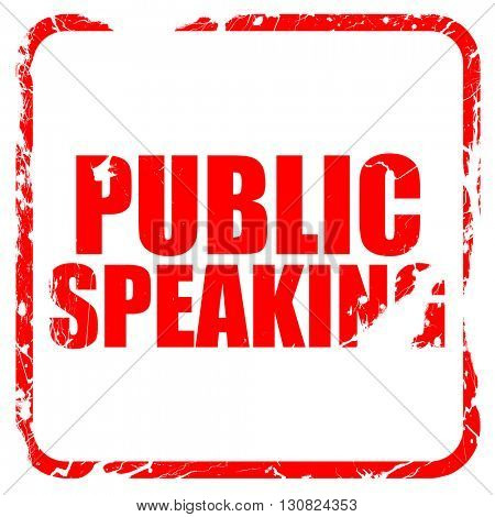 public speaking, red rubber stamp with grunge edges