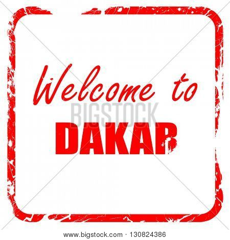 Welcome to dakar, red rubber stamp with grunge edges