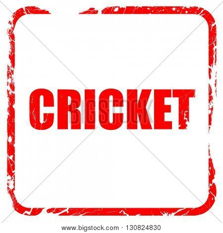 cricket sign background, red rubber stamp with grunge edges