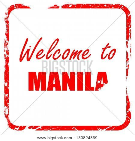 Welcome to manila, red rubber stamp with grunge edges