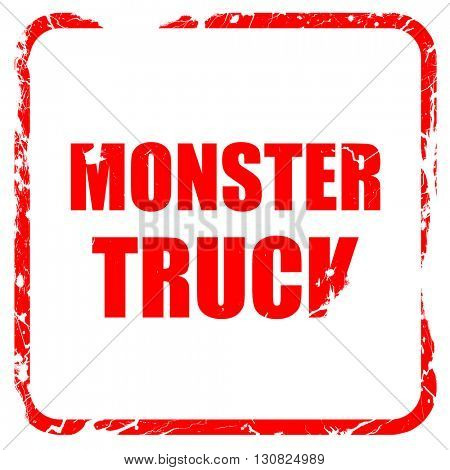 monster truck sign background, red rubber stamp with grunge edge