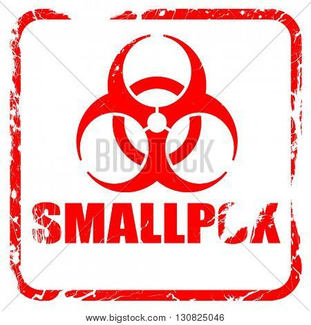 smallpox concept background, red rubber stamp with grunge edges