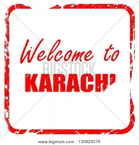 Welcome to karachi, red rubber stamp with grunge edges