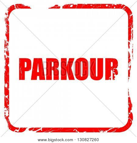parkour sign background, red rubber stamp with grunge edges
