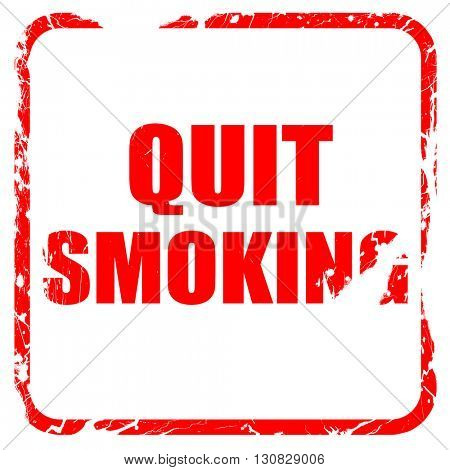 quit smoking, red rubber stamp with grunge edges