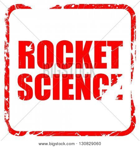rocket science, red rubber stamp with grunge edges