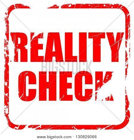 reality check, red rubber stamp with grunge edges