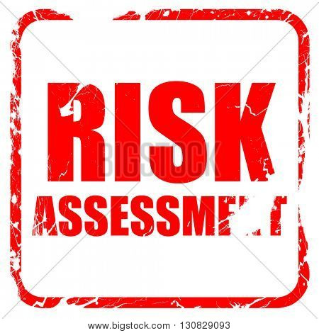 risk assessment, red rubber stamp with grunge edges