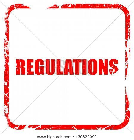 regulations, red rubber stamp with grunge edges