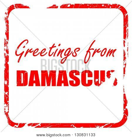 Greetings from damascus, red rubber stamp with grunge edges