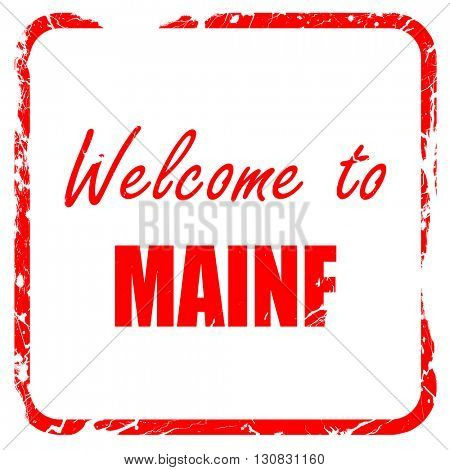 Welcome to maine, red rubber stamp with grunge edges