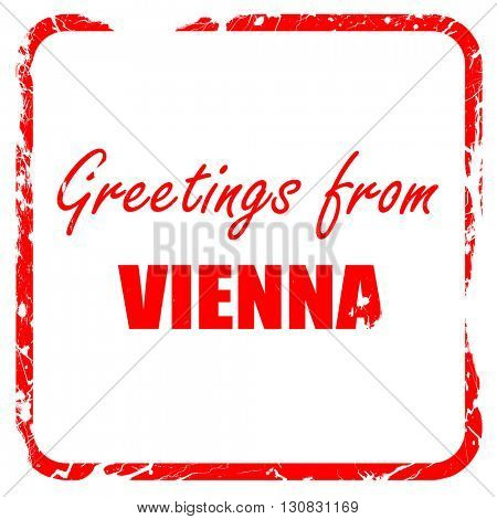 Greetings from vienna, red rubber stamp with grunge edges