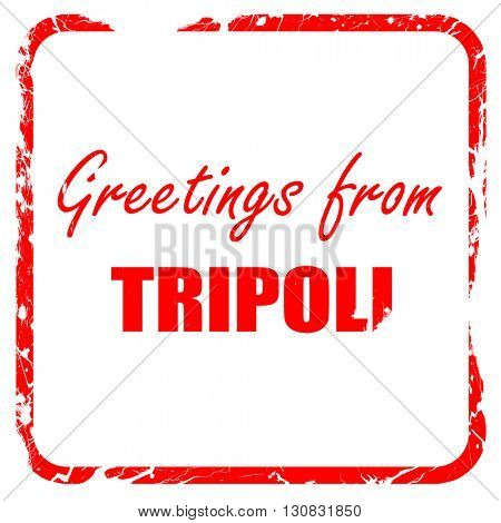 Greetings from tripoli, red rubber stamp with grunge edges