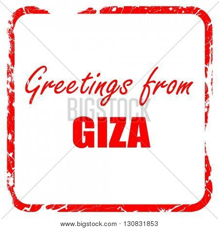 Greetings from giza, red rubber stamp with grunge edges