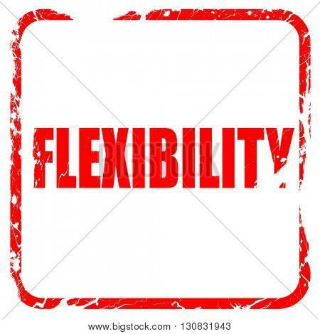 flexibility, red rubber stamp with grunge edges