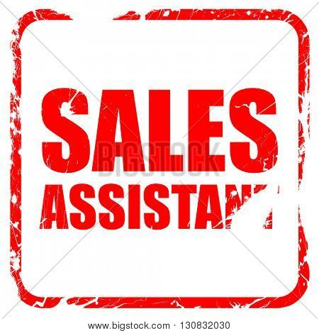 sales assistant, red rubber stamp with grunge edges