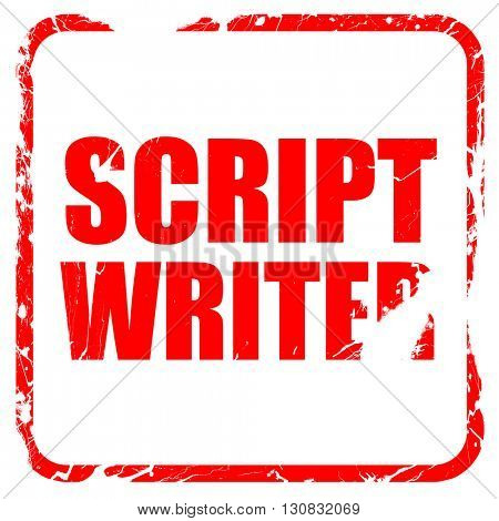 script writer, red rubber stamp with grunge edges