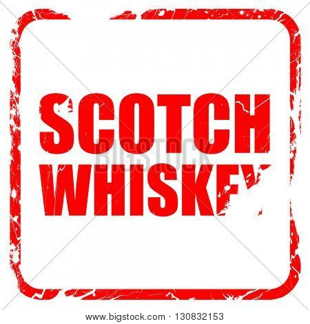 scotch whiskey, red rubber stamp with grunge edges