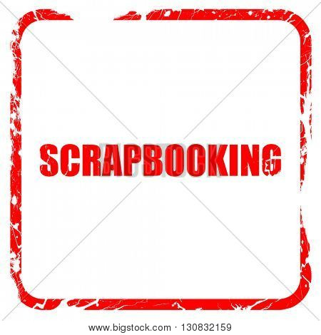 Scrapbooking, red rubber stamp with grunge edges