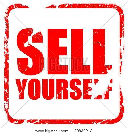sell yourself, red rubber stamp with grunge edges