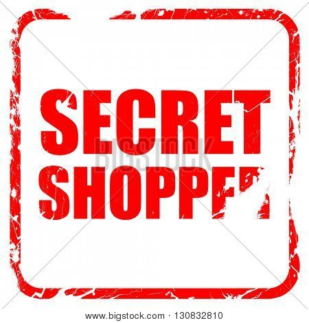 secret shopper, red rubber stamp with grunge edges