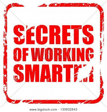 secrects of working smarter, red rubber stamp with grunge edges