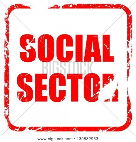 social sector, red rubber stamp with grunge edges
