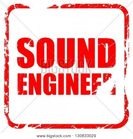 sound engineer, red rubber stamp with grunge edges