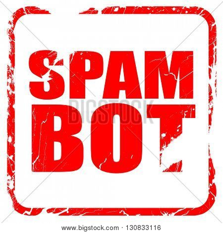spam bot, red rubber stamp with grunge edges